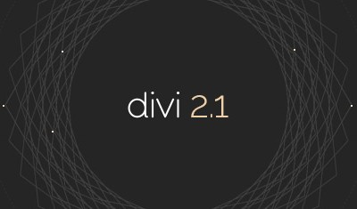 Divi gets even better with new version 2.1