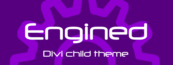 Engined, the most customizable Divi child theme, is ready for a test drive